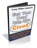 Thumbnail Get Your Head Into The Cloud - Easy Video Lessons