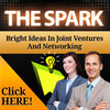 Thumbnail THE SPARK: Bright Ideas in Joint Ventures & Networking +MRR