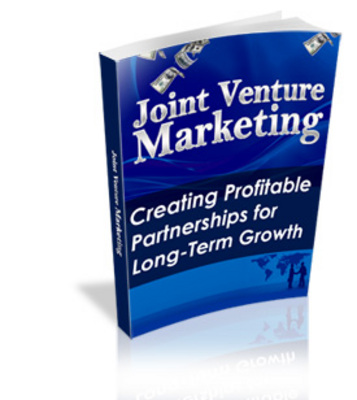 Product picture Joint Venture Marketing: Creating Profitable Partnerships