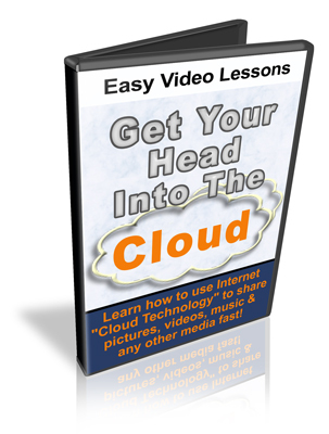 Product picture Get Your Head Into The Cloud - Easy Video Lessons