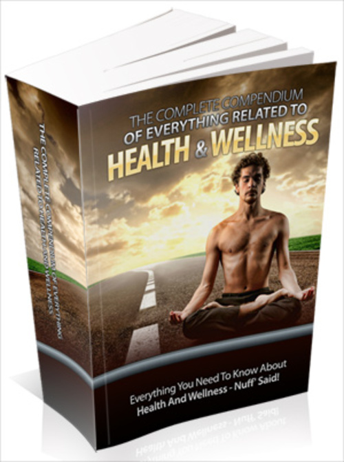 Product picture The Complete Compendium Everything RelatedTo Health-Wellness
